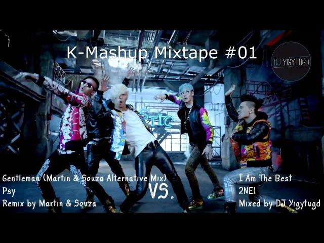 K Mashup Mixtape 01 BIG BANG 4MINUTE 2NE1 PSY LEE HI GIRL'S DAY