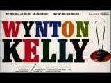 Wynton Kelly Trio 1961 ~ Sassy