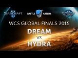 WCS Global Finals 2015 Ro16, Dream vs Hydra