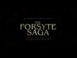 Сага о Форсайтах / The Forsyte Saga / Трейлер.