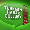 Turkmen-Habar Gullugy