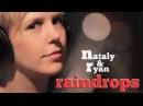 Raindrops Keep Falling On My Head - Nataly Ryan
