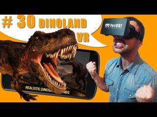 #30  DINOLAND VR Земля динозавров в виртуальной реальности. Обзор VR игры путешествия приключения