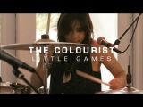 The Colourist - Little Games  The HoC Palm Springs 2013
