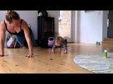 Baby Fitness and Mom Fitness - 8 months old baby gives mom a good workout