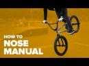 Как сделать ноуз мануал на BMX How to Nose manual BMX