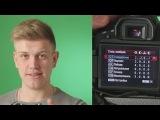 Основы видео для фотографов 4. Как улучшить качество видео? Настройки стилей изображения
