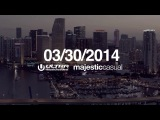 Majestic Casual x Ultra Music Festival Miami 2014
