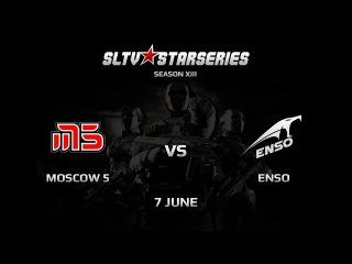 Moscow 5 vs TM.ENSO [SLTV Season XIII] @lux