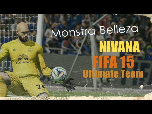 FIFA 15 [ Nivana ] Ultimate Team 4 | Monstra Belleza