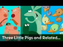 Three Little Pigs and Related Stories