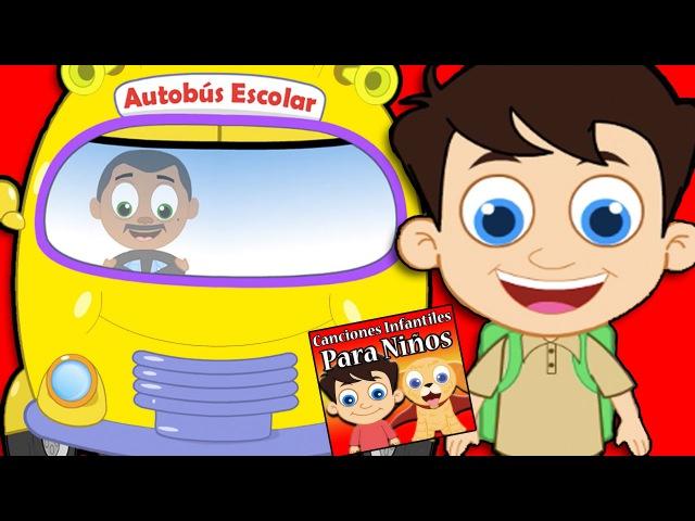 Las Ruedas del Autobus en español   Canciones Infantiles Para Niños   Spanish Nursery Rhymes