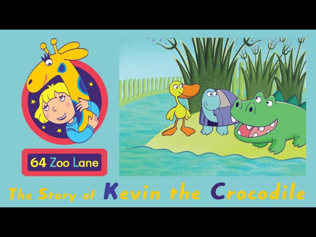 64 Zoo Lane - Kevin the Crocodile S01E02 HD | Cartoon for kids