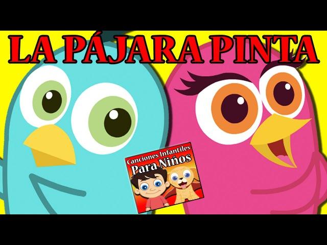La Pájara Pinta   Canciones Infantiles Para Niños   Animated Spanish Nursery Rhymes