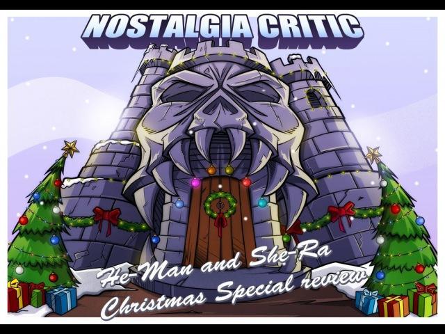 He-Man and She-Ra: A Christmas Special [Nostalgia Critic 91 - RUS RVV]