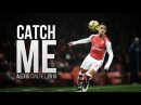 Alexis Sanchez ● Catch Me ● Goals Skills 2015 HD