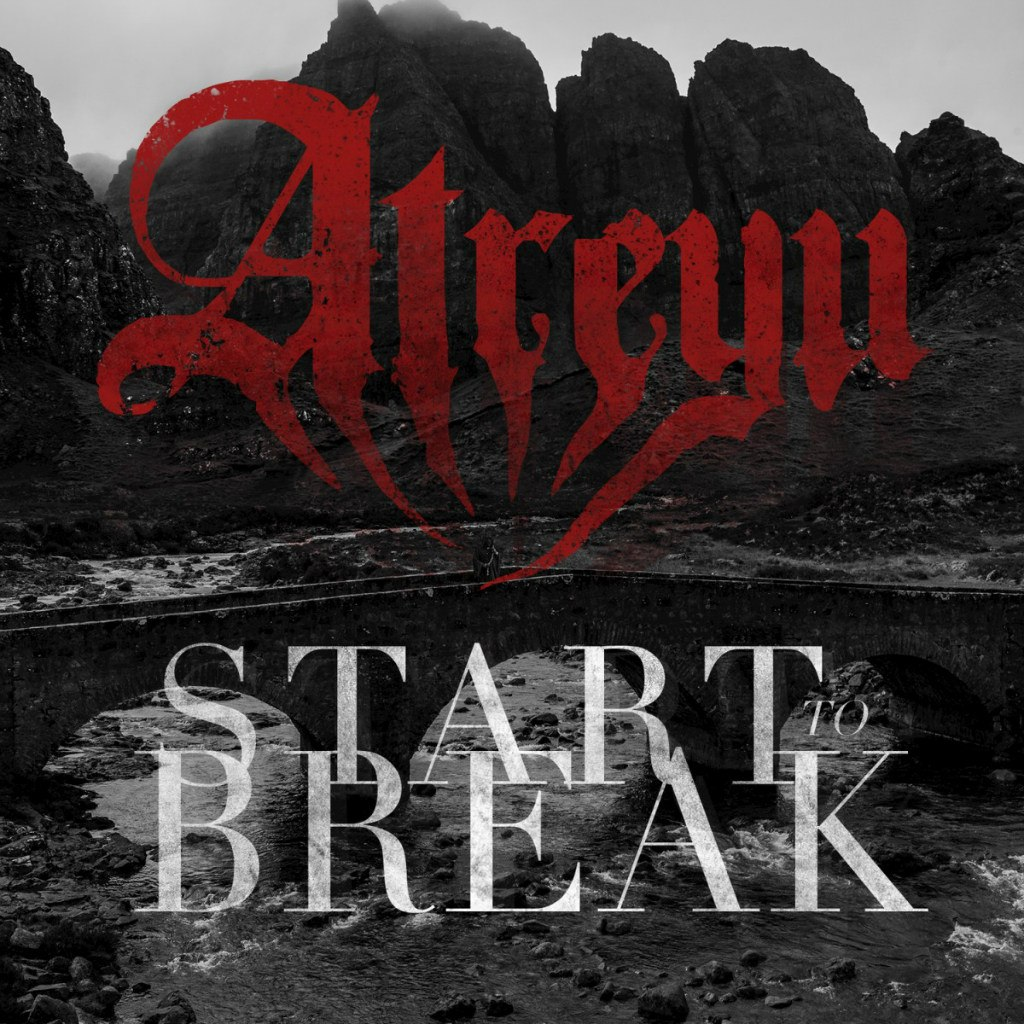 Atreyu - Start To Break (Single) (2015)