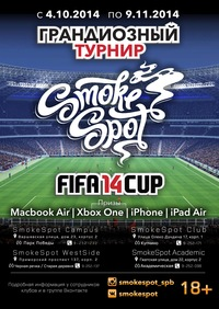 SmokeSpot FIFA14 CUP * 04.10.2014 - 09.11.2014