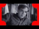 Песня о тревожной молодости - из кинофильма По ту сторону