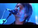 Radiohead Exit Music for a film Radiohead Live in Praha