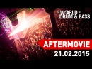 21 02 2015 WORLD OF DRUM BASS @ SPACE MOSCOW OFFICIAL AFTERMOVE
