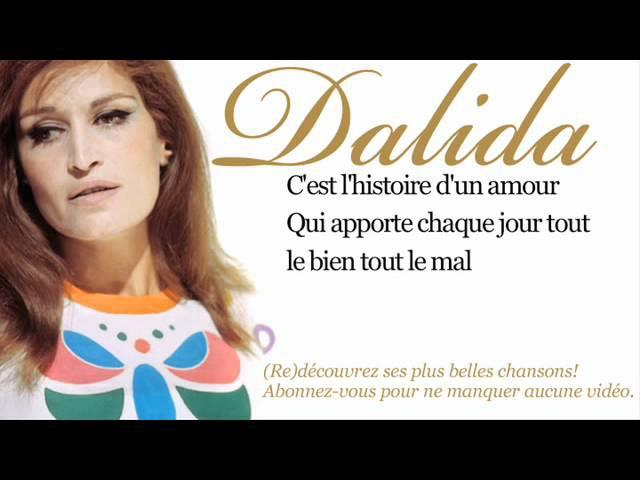 Dalida - Histoire dun amour - Paroles (Lyrics)