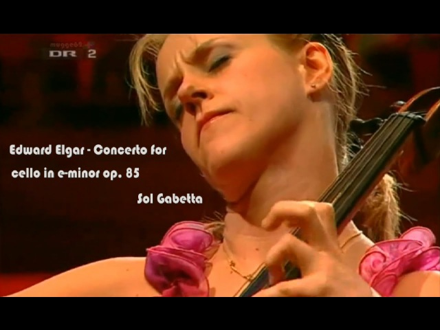 Edward Elgars Cello Concerto in E minor op 85 Sospiri op. 70 Sol Gabetta DRSO