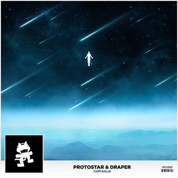 Protostar & Draper – Chrysalis (Original Mix)