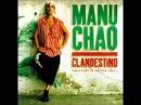 MANU CHAO Clandestino esperando la ultima ola Full Album