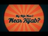 Q: My Wife Won't Wear Hijab   Q & A Series