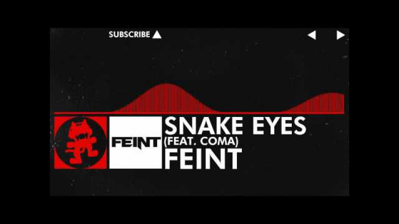 [DnB] - Feint - Snake Eyes (feat. CoMa) [Monstercat Release]
