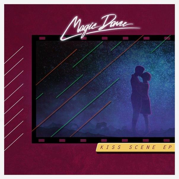 Magic Dance – Kiss Scene (2015, EP)