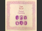 Fairport Convention - Liege &amp Lief (Full Album)
