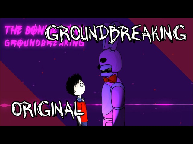 The Bonnie Song | Five Nights at Freddys | Groundbreaking