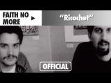 Faith No More - Ricochet (Official Music Video)