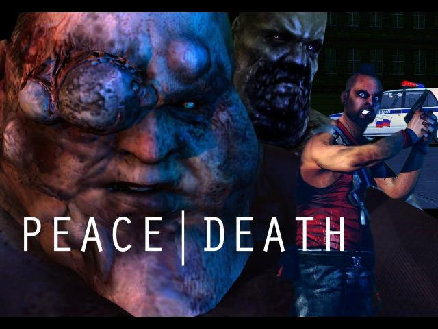 PEACE|DEATH