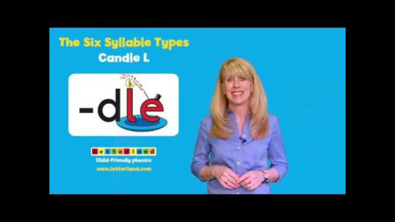 25 - Six Syllable Types - Candle-l