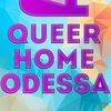 Queer Home Odessa