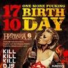17.10 ONE MORE FUCKING BIRTHDAY VI