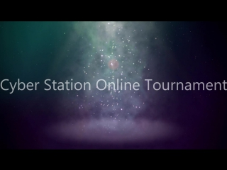 Cyber Station Online Tournament