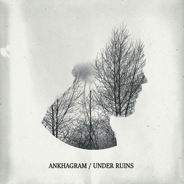 Переиздание ANKHAGRAM - Under Ruins