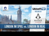 Videovergleich Assassin's Creed Syndicate – London im Spiel vs. London in real | Ubisoft-TV