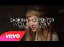 Sabrina Carpenter - We'll Be the Stars - Behind the Scenes