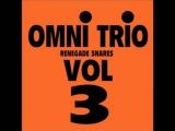 Omni Trio - Renegade Snares Original