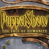 PuppetShow 8: The Face of Humanity Game