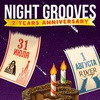 NIGHT GROOVES: 2 YEARS ANNIVERSARY