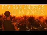 GTA San Andreas MODS: Ultra graphics (textures, enb, cars, lights, skins, vegetations) RELEASE