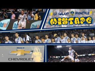 The Best Highlights of September from the LA Galaxy | Monthly Mixtape - Driven by Chevrolet