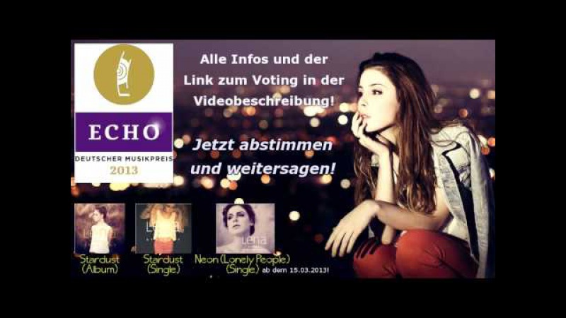 ECHO 2013 Lena Meyer-Landrut - Stardust - nominiert für den ECHO Bestes Video!