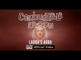 Combustible Edison - Laura's Aura OFFICIAL VIDEO